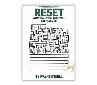 RESET - What I Want You to Buy Is... Stop Selling