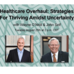 RESET CEO Wayne O'Neill and executive coach John G. Self provided COVID-19 recovery strategies for healthcare leaders during a live webinar by RESET in houston, texas.